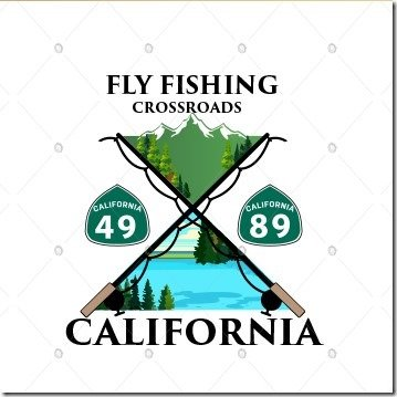 Fly Fishing Crossroads of California Hwy 49 89